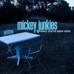 mickey-junkeys-since-youve-been-gone