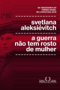 a-guerra-nc3a3o-tem-rosto-de-mulher-de-svetlana-aleksic3a9vitch