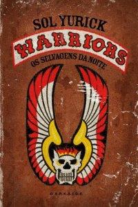 Warriors os selvagens da noite sol yurick darkside