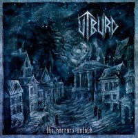 Utburd - The Horrors Untold
