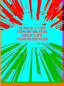 ext art quote when in a forest bright colors explosion