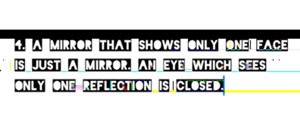 text art quote a mirror glitched look