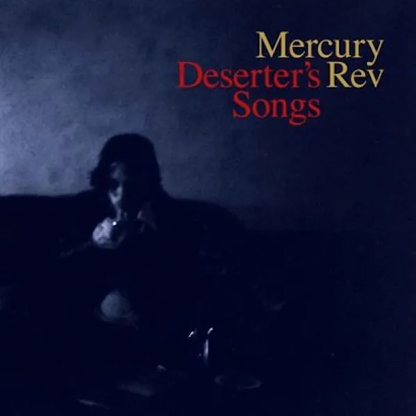 front cover of mercury rev album deserter's songs