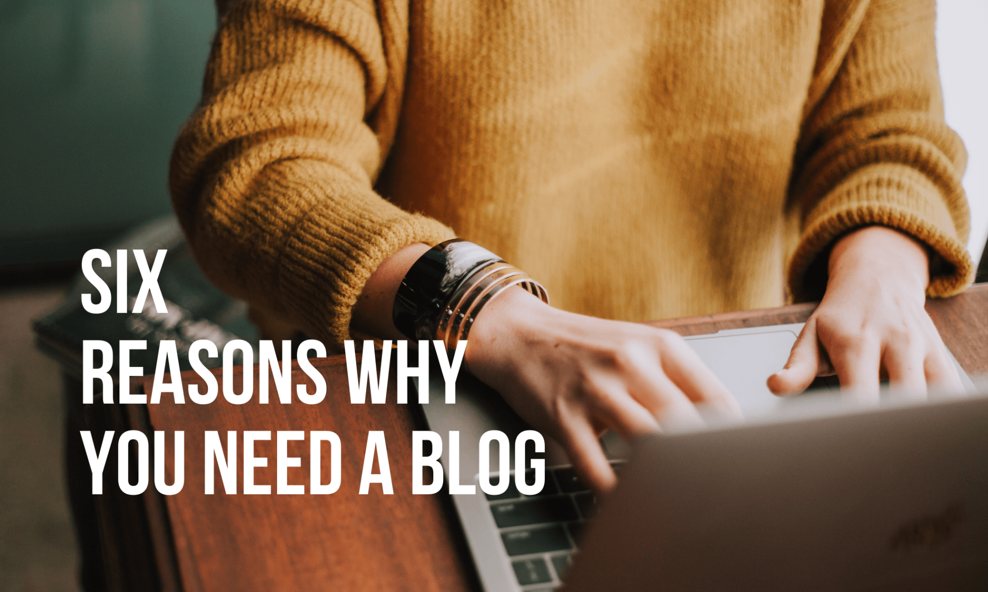 you need a blog