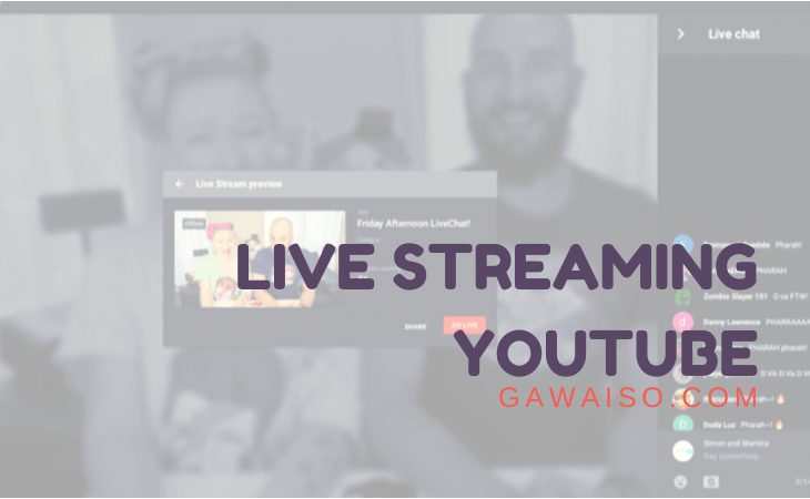 cara live streaming di youtube featured