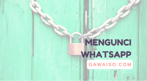 cara mengunci whatsapp featured