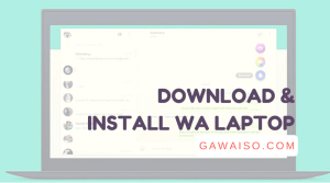 cara download dan install whatsapp di laptop