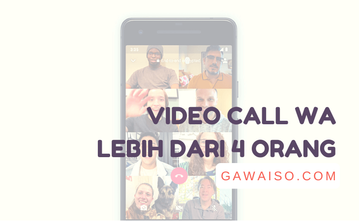 cara video call whatsapp lebih dari 4 orang featured