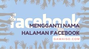 cara mengganti nama halaman facebook featured