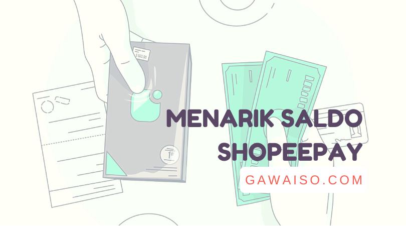 cara menarik saldo shopeepay ke rekening bank transfer dan mengambil uang shopee di alfamart