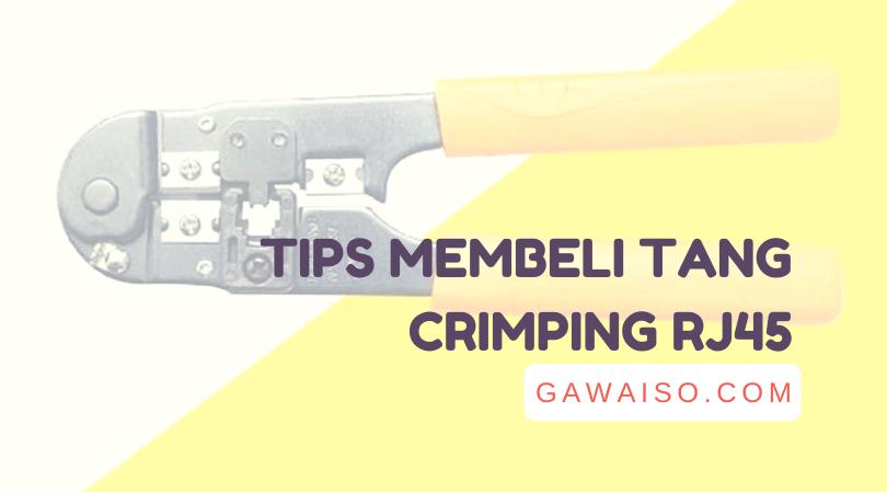 tips-membeli-tang-crimping-rj54-terbaik-murah
