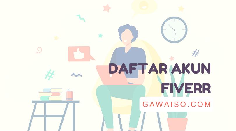 cara daftar akun fiverr menghasilkan uang dari fiverr