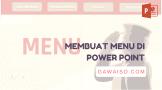 cara membuat menu di power point