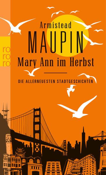 Mary Ann im Herbst: Die allerneuesten Stadtgeschichten   Schwule Bücher im Online Buchshop Gay Book Fair