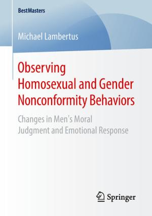 Observing Homosexual and Gender Nonconformity Behaviors: Changes in Men's Moral Judgment and Emotional Response