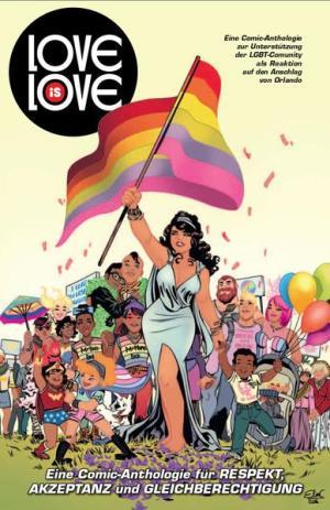 Love is Love: Eine Comic-Anthologie für Respekt