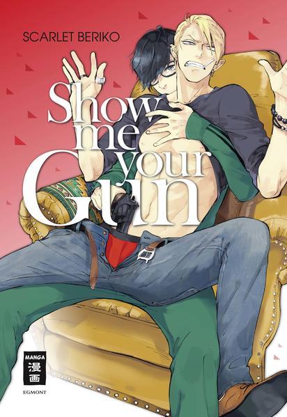 Show me your Gun   Schwule Bücher im Online Buchshop Gay Book Fair
