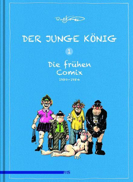 Der junge König Band 1: 1980 - 1984: Die frühen Comix   Schwule Bücher im Online Buchshop Gay Book Fair