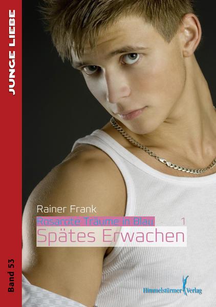Rosarote Träume in Blau 1: Spätes Erwachen | Schwule Bücher im Online Buchshop Gay Book Fair