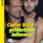Cooler Bulle - gefährlicher Influencer | Schwule Bücher im Online Buchshop Gay Book Fair