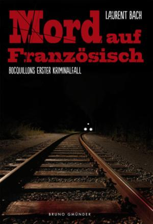 Mord auf Französisch - Bocquillons erster Kriminalfall | Schwule Bücher im Online Buchshop Gay Book Fair