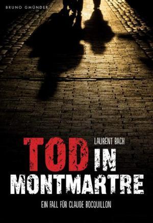 Tod in Montmartre: Ein Fall für Claude Bocquillon | Schwule Bücher im Online Buchshop Gay Book Fair