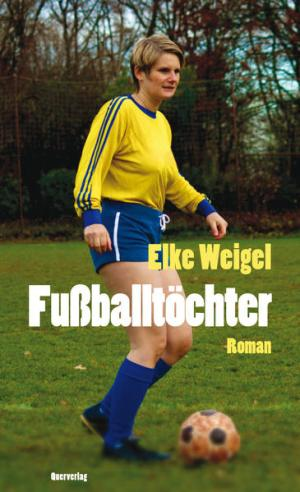 Fußballtöchter | Schwule Bücher im Online Buchshop Gay Book Fair