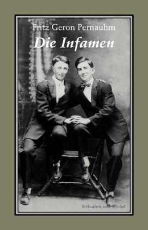 Die Infamen | Schwule Bücher im Online Buchshop Gay Book Fair