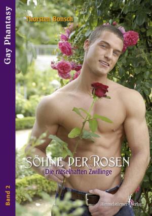 Söhne der Rosen 2: Die rätselhaften Zwillinge   Schwule Bücher im Online Buchshop Gay Book Fair