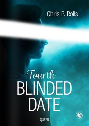Fourth Blinded Date   Schwule Bücher im Online Buchshop Gay Book Fair
