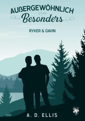 Außergewöhnlich Besonders - Ryker & Gavin | Schwule Bücher im Online Buchshop Gay Book Fair