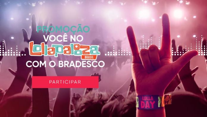 Lollapalooza bradesco promoção