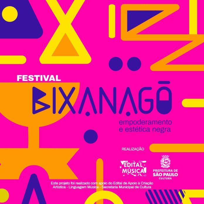 Festival Bixanagô - Empoderamento e Estética Negra lgbti