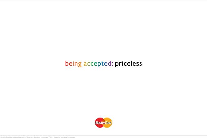 'Ser aceito: nao tem preço' – anúncio da Mastercard criado pela McCann de Toronto, Canadá, para celebrar a Toronto Pride Week Mastercard