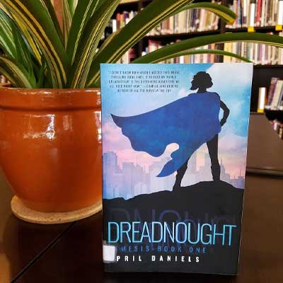 Dreadnought: Nemesis - Book One by April Daniels