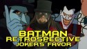 The Batman Retrospective -- Joker's Favor