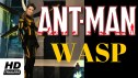 Antman and Wasp Trailer - What Do You Think?