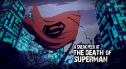 Death of Superman Animated - First Look - It's in the MotherFracking New 52 Animated Universe