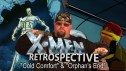 The X-Men Retrospective -- Cold Comfort & Orphan's End