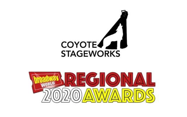 Coyote Stageworks Broadway World Regional Awards 2020
