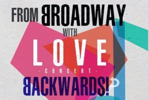 From Broadway with Love Backwards