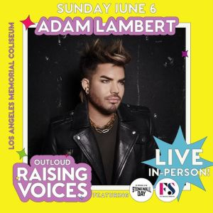 Adam Lambert Raising Voices 2021