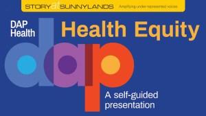 Health Equity DAP