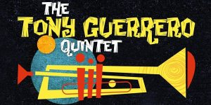 Tony Guerrero Quintet wide