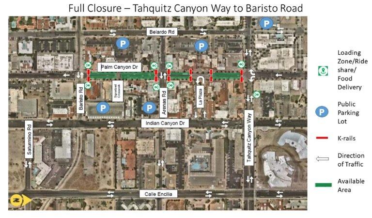 Full Closure Tahquitz Canyon Way to Baristo