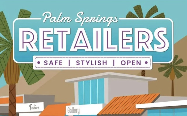 Palm Springs Retailers Safe Stylish Open