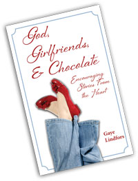 God Girlfriends, & Chocolate