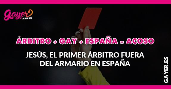 Jesús Tomillero, primer árbitro gay de España