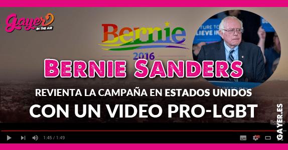 Bernie Sanders revienta la campaña en Estados Unidos con un video pro-LGBT