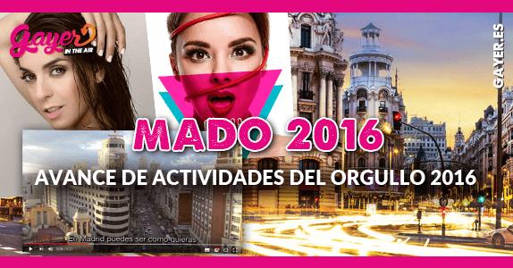 Madrid Pride 2016 Avance de actividades del Orgullo de Madrid 2016